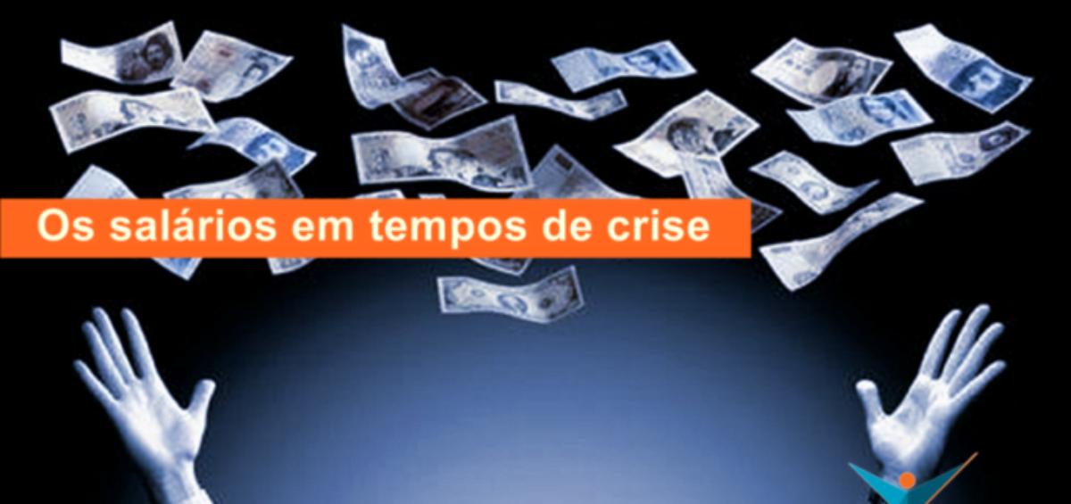 A definição de salários em tempos de crise